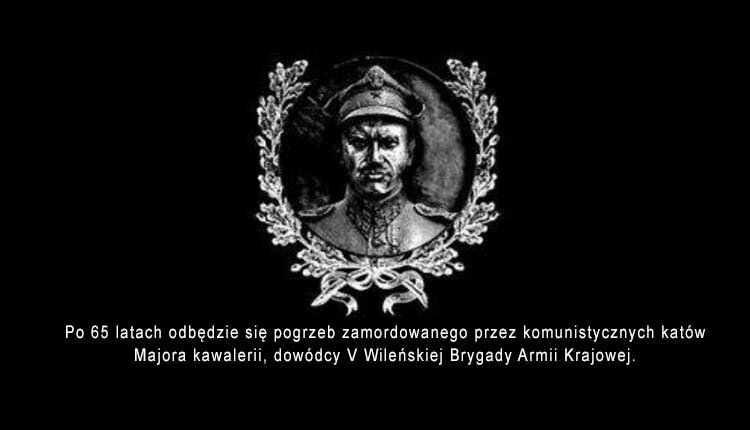 """Żegnając majora """"Łupaszkę"""""""